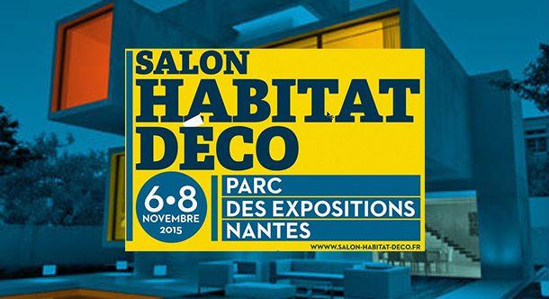 salon de l 39 habitat et de la deco le 6 7 8 novembre bati nantes promoteur immobilier. Black Bedroom Furniture Sets. Home Design Ideas